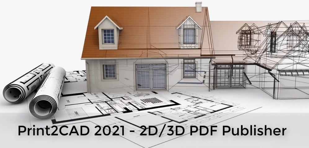 BackToCAD Print2CAD Ultimate 2022 x64 Crack